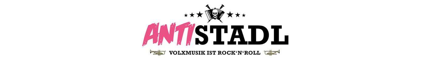 Antistadl – Volxmusik ist Rock'n'Roll!